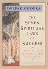 The Seven Spiritual Laws of Success, Deepak Chopra